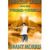 Deacon Leeds and the Pyramid of Symbols (The Pyramid Adventures - Book 1) (Kindle Edition)By Grant Morris