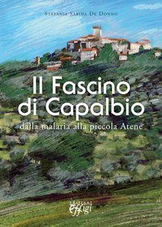 Utilize rap! Again!: Il fascino di Capalbio di Stefania Sabina De Donno...