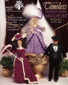 Timeless Fashion Doll Wardrobe vol. 2 Barbie Doll crochet patterns.  Bustle Dress, Marie Antoinette, 1800's Riverboat Gambler (for Ken Doll), 1930's and1960's Evening Gown, 1800's Daytime Frock.
