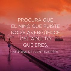 #Frases #Quotes #AntoineDeSaintExupery