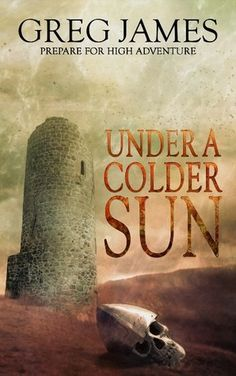 Under a Colder Sun by Greg James