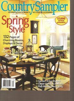 How my scheming began..the Month we got married and I started thinking about decorating the house my first country sampler magazine