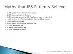 Myths that Irritable Bowel Syndrome (IBS) Patients Believe