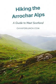 Hiking the Arrochar Alps