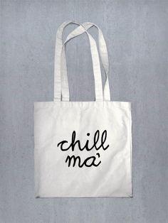 "Jutebeutel mit Spruch ""chill ma"" // totebag with writing by Jutelovers via DaWanda.com"
