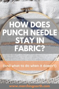 How Punch Needle Stays in Fabric (or Doesn't) When you're new to punch needle, it's hard to comprehend how the loops are supposed to stay in the fabric. Here's how it works, and what to do when it doesn't. Punch needle beginners, check this out! Embroidery Needles, Cross Stitch Embroidery, Hand Embroidery, Embroidery Designs, Hook Punch, Punch Needle Patterns, Latch Hook Rugs, Craft Punches, Rug Hooking