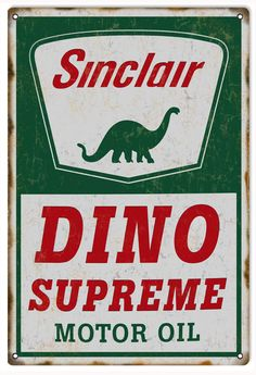 Sinclair Dino Motor Oil, Aged Style 16 x 24 inch Gauge Metal Sign, USA Made Vintage Style Retro Garage Art by HomeDecorGarageArt on Etsy