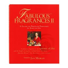 Fabulous Fragrances II by Jan Moran Edition II: A Guide to Prestige Perfumes for Women and Men The Prestige, Fragrances, This Book, Perfume, Reading, Cover, Men, Boss, Reading Books