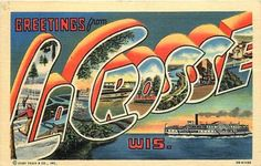 Large Letter Linen Postcard - La Crosse, Wisconsin - Curt Teich