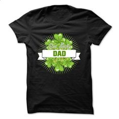 LUCKY DAD - #tee trinken #tshirt girl. PURCHASE NOW => https://www.sunfrog.com/LifeStyle/LUCKY-DAD.html?68278