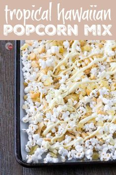 A tropical snack mix of dried pineapple, toasted coconut chips, roasted macadamia nuts, drizzled with white chocolate. Perfect for a slightly healthy popcorn snack mix for those days when you are craving everything! Popcorn Mix, Gourmet Popcorn, Healthy Popcorn, Healthy Snacks, Healthy Chips, Popcorn Balls, Snack Mix Recipes, Popcorn Recipes, Popcorn Snacks
