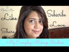 My Everyday Makeup Routine | Classic Mia | Indian Beauty Guru - YouTube