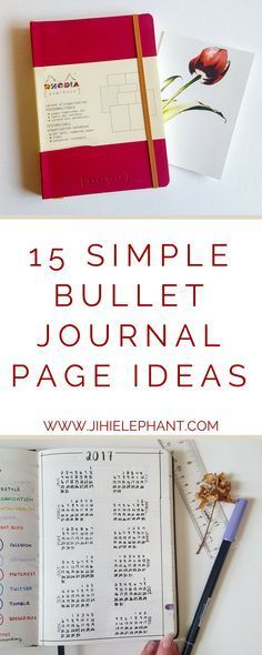 15 Simple Bullet Journal Page Ideas {for the not-so-artsy simpleton} | Jihi Elephant Bullet Journals are growing in popularity. I saw them all over my Pinterest feed and because I absolutely love organizing, I decided to make one. I spent 2016 trying to do all those extravagant designs that look absolutely perfect. After a few months of using the journal, I realized that I never really used a lot of those extra pages, trackers, and features.