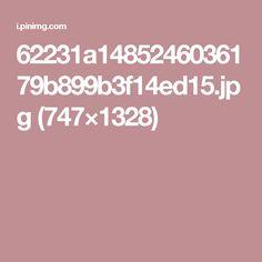 62231a1485246036179b899b3f14ed15.jpg (747×1328)