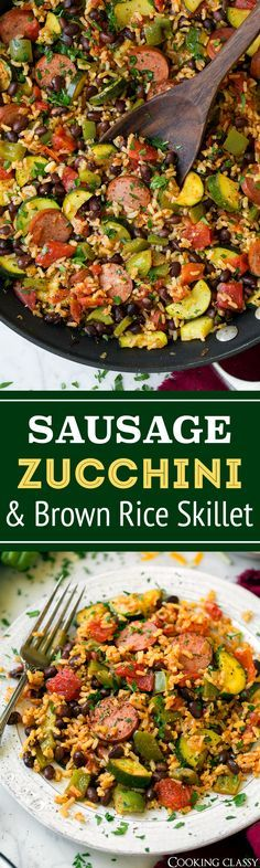 Sausage Zucchini and Brown Rice Skillet (One Pan) - Cooking Classy
