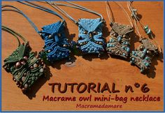 Tutorial n 6 Macrame owl mini-bag necklace by Macramedamare