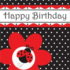 """Coordinate with our incredibly popular Lady Bug Fancy First Birthday decorations with these soft, durable 3-ply luncheon napkins reading """"Happy Birthday"""".  16 per package."""