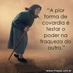 Testar o poder na fraqueza do outro Smart Quotes, Strong Quotes, Words Quotes, Love Quotes, Spiritual Messages, Special Words, Motivational Phrases, Words Worth, Beauty Quotes