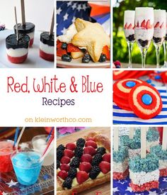 Red, White & Blue Recipes -These will have you ready to wow your guests at all your patriotic celebrations this 4th of July. Berry recipes, cool treats & more. on kleinworthco.com