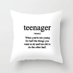 teen throw pillow More. teen throw pillow More. Teen Quotes, Cute Quotes, Funny Quotes, Humor Quotes, Qoutes, Funny Relatable Memes, Funny Texts, Teen Room Decor, Teen Girl Bedrooms