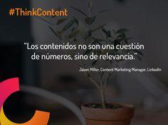 """""""Los contenidos no son una cuestión de números, sino de relevancia."""" #contentmarketingquotes"""