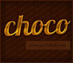 http://www.psd-dude.com/tutorials/photoshop.aspx?t=chocolate-text-effect-tutorial
