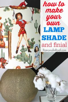 Found the perfect lamp, but not the perfect lampshade? Make your own! Just pick out some fabric and find out how to make a lampshade here! via RainonaTinRoof.com
