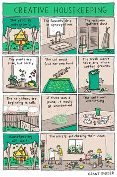 Creative Housekeeping by Grant Snider. Love this.