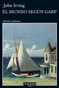 #ElLibroDeHoy 'El mundo según Garp', novela de John Irving.  El escritor estadounidense nació un día como hoy