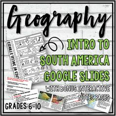 This resource includes a 56 Google slide presentation on South America. Topics included: History, Geography, Economic Activity, Government, and Culture. Discussion questions, activities, video and resource links are included in the slideshow.This resource also includes 3 interactive notebook pages (...