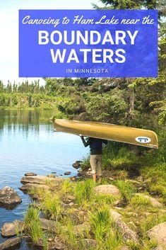 Canoeing to Ham Lake near the Boundary Waters in Minnesota via @wanderthemap