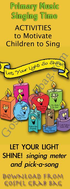 LET YOUR LIGHT SHINE! singing meter and pick-a-song: Primary Music Singing Time Activities to Motivate Children to Sing, download from GospelGrabBag.com