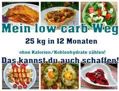 """Meine low carb Ernährungsumstellung Den Begriff """"low carb"""" kennt mittlerweile wohl fast jeder. Er taucht auf,wenn man sich mit dem Thema """"gesund abnehmen"""" beschäftig…"""