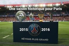 PSG 2015-2016 : notre site dédié sur une saison historique