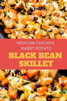 Mexican chicken, sweet potato and black bean skillet Sweet Potato Recipes Healthy, Healthy Gluten Free Recipes, Healthy Dinner Recipes, Mexican Food Recipes, Delicious Recipes, Mexican Desserts, Turkey Recipes, Healthy Desserts, Paleo