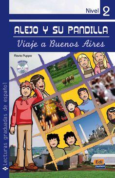 Alejo y su pandilla. Nivel 2 / Alejo and his Gang. Level 2: Amigos en Buenos Aires/ Friends in Buenos Aires