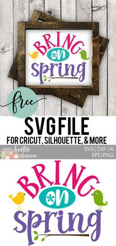 Download this free Bring on Spring SVG file for your DIY spring projects. This free SVG file will work Cricut and Silhouette cutters.