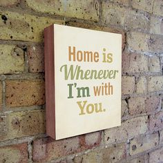 Home is Whenever I'm With You - Wood Block Print Typography art #inspirational [Brought to you by Chevrolet Traverse #Traverse]