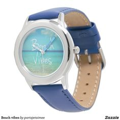 #beachvibes #dream #summer #ocean #beach #funny #motivational #cool #inspirational #travel  Beach vibes wrist watches