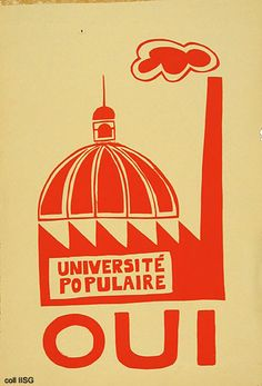 Screen Politics: Pop Art and the Atelier Populaire – Tate Papers Protest Art, Protest Posters, Political Posters, Political Art, Political Campaign, Marie Curie, Museum, World History, Banners
