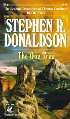 Stephen R. Donaldson - Second Chronicles of Thomas Covenant II - One Tree