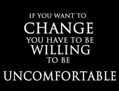 I believe this. It's why a lot of time change doesn't happen. But discomfort is only temporary!