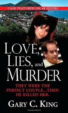 Love, Lies & Murder by Gary C. King, http://www.amazon.com/dp/B001E5H64S/ref=cm_sw_r_pi_dp_UgrSsb1GRQFNZ