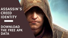Assassin's Creed Identity Free APK + Data Download #APK #AssassinsCreed
