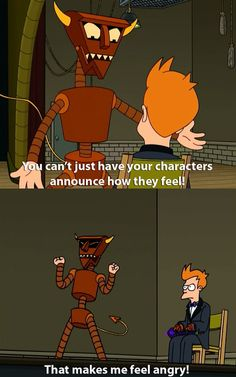 Because the Robot Devil always kept it real with you. | 18 Reasons You Wished The Robot Devil Was Your Best Friend