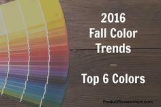 2016 Fall Color Trends – Top 6 Colors