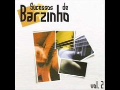 sucessos de barzinho volumes 1, 2 e 3 - YouTube