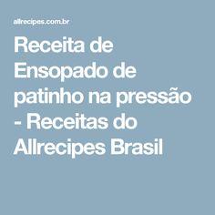 Receita de Ensopado de patinho na pressão - Receitas do Allrecipes Brasil