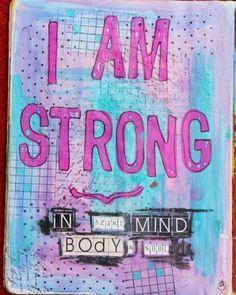 I am strong #motivation #inspiration