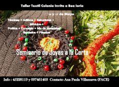 Seminario Realizado por Bea Iorio Joyas a la Carta  COLONIA DEL SACRAMENTO URUGUAY 16 y 17 de Mayo 2014